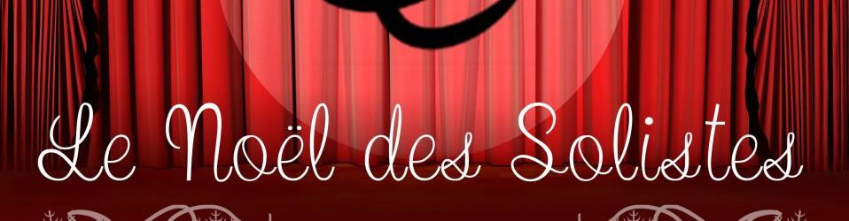 Concert «Le Noël des solistes» 2015