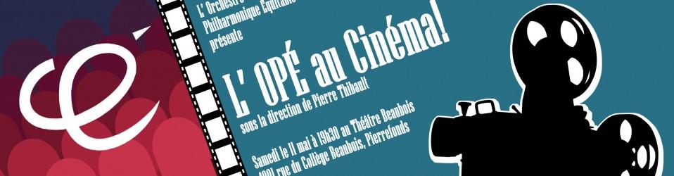 L' OPÉ au Cinéma! – Mai 2019