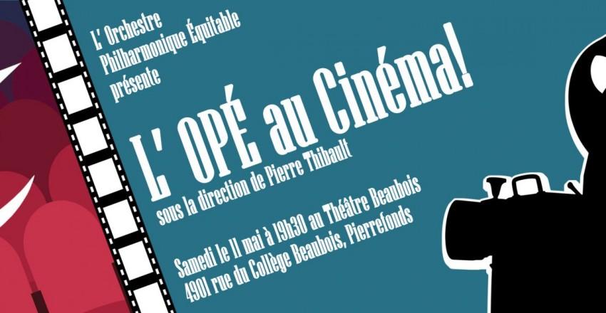 L' OPÉ au Cinéma! – Le 11 mai à 19h30